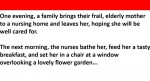 Elderly woman asked about her first night in a nursing home. Her response? HILARIOUS!